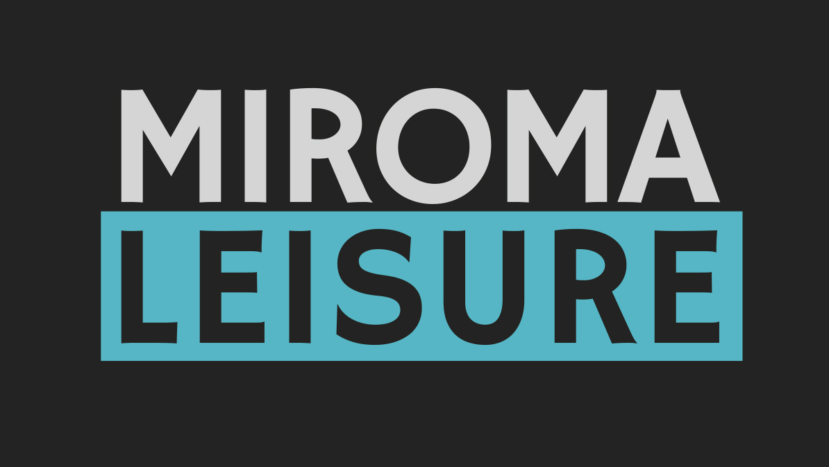 Trusted by Miroma Leisure